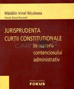 Jurisprudenta Curtii Constitutionale in materia contenciosului administrativ