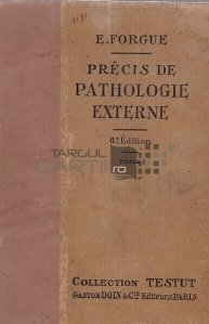 Precis de pathologie externe / Compendiu de patologie extewrna