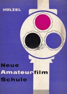 Neue Amateurfilmschule / Noua scoala de amatori de film