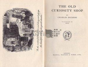 The old curiosity shop/A child's history in England / Vechiul magazin de curiozitati/Istoria unui copil in Anglia
