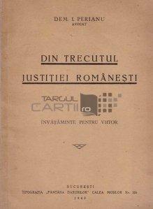 Din trecutul justitiei romanesti