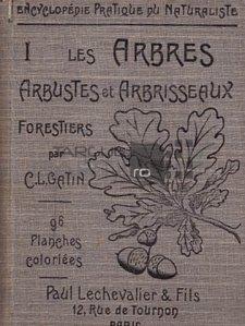 Les arbres arbustes et arbriseaux forestiers / Arbori si arbusti de padure