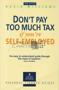 Don't Pay Too Much Tax If You're Self-Employed