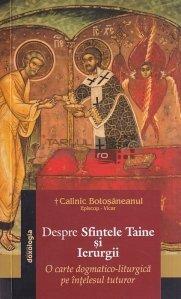 Despre Sfintele Taine si ierurgii