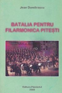 Batalia pentru Filarmonica Pitesti