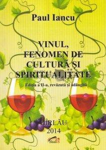 Vinul, fenomen de cultura si spiritualitate