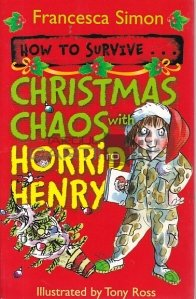 Christmas  Chaos with Horrid Henry
