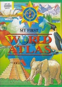 My First World Atlas