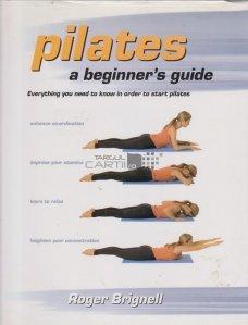 Pilates- A Beginner's Guide