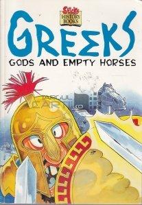 Greeks: Gods and Empty Horses