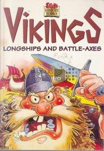 Vikings: Longhips and Battle-Axes