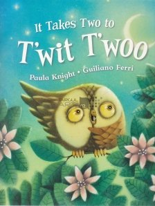 It Takes Two to T'wit T'woo
