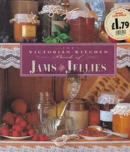 The Victorian Book of Jams and Jellies