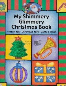 My Shimmery Glimmery Christmas Book