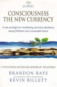 Consciousness.The New Currency