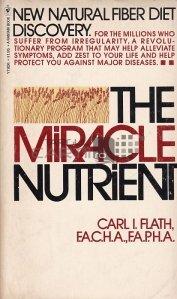The miracle nutrient / Nutrientul miraculos - Cum fibrele dietetice va pot salva viata