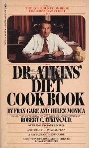 Dr. Atkins' diet cook book / Cartea de bucate pentru dieta a dr. Atkins