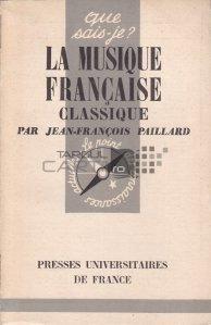 La musique francaise classique / Muzica clasica franceza