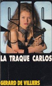 La traque Carlos / Urmaritorul Carlos