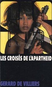 Les croises de l'apartheid / Cruciatii apartheidului