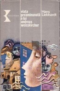Viata preaminunata a lui Andreas Weisskircher