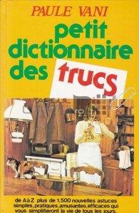 Petit dictionnaire des trucs / Mic dictionar de trucuri