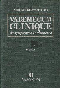 Vademecum clinique du symptome a l'ordonnance / Vademecum clinic al simptomului la baza prescriptiei
