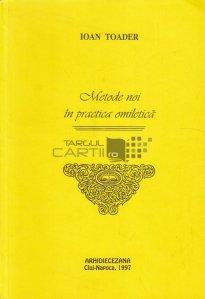 Metode noi in practica omiletica