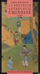 La nouvelle astrologie chinoise / Noua astrologie chineza