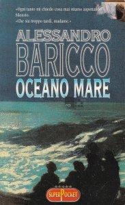 Oceano mare / Marele ocean