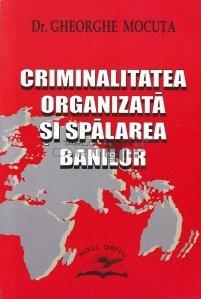 Criminalitatea organizata si spalarea banilor