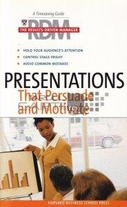 Presentations that persuade and motivate / Prezentari persuasive si motivationale