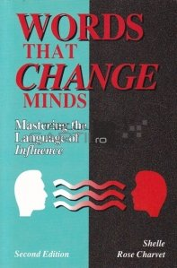 Words that change minds / Cuvinte care schimba mentalitati - Expert in limbajul influentei