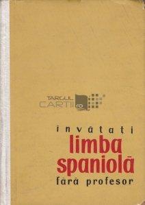 Invatati limba spaniola fara profesor