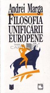 Filosofia unificarii europene