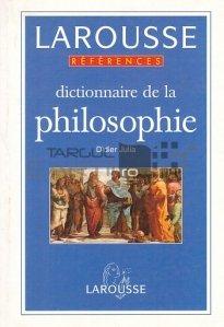 Dictionnaire de la philosophie / Dicționar de filosofie