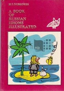 A book of russian idioms illustrated / O carte de expresii ruse ilustrate