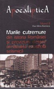 Marile cutremure din istoria Romaniei si previziuni despre urmatoarea catastrofa seismica