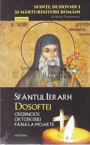 Sfantul Ierarh Dosoftei credincios ortodoxiei pana la moarte