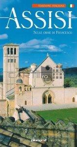 Assisi / Assisi: Pe urmele lui Francis