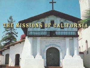 The missions of California / Misiunea Californiei