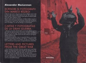 Scrisori si fotografii din marele razboi/ Cartas y fotografias de la gran guerra/ Letters and pictures from the great war