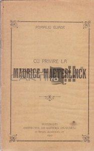 Cu privire la Maurice Maeterlinck
