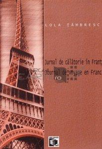 Jurnal de calatorie in Franta / Journal de voyage en France