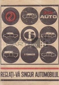 Reglati-va singur automobilul