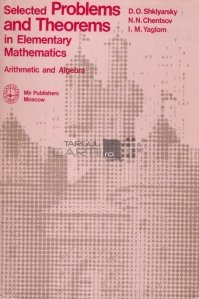 Selected Problems and Theorems in Elementary Mathematics / Matematica elementara: probleme si teoreme