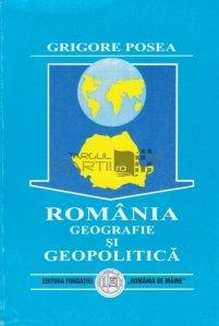 Romania. Geografie si geopolitica