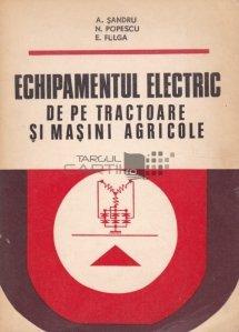 Echipamentul electric de pe tractoare si masini agricole
