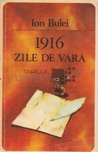 1916- Zile de vara