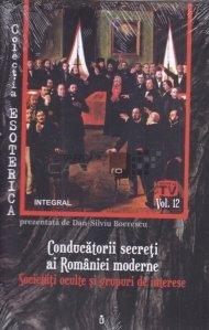 Conducatorii secreti ai Romaniei moderne